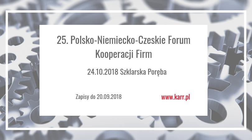 Zaproszenie Na 25 Polsko Niemiecko Czeskie Forum Kooperacji Firm Karr